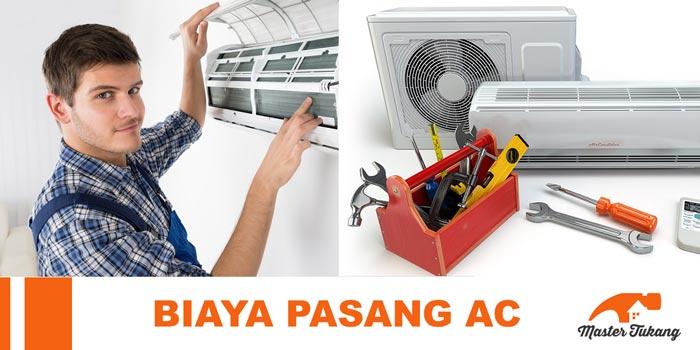 biaya pasang Ac dan service AC