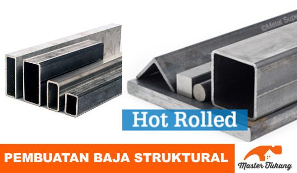 Jenis baja Struktural dan Prosesnya