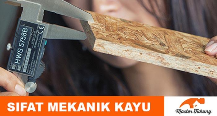 Sifat mekanik kayu