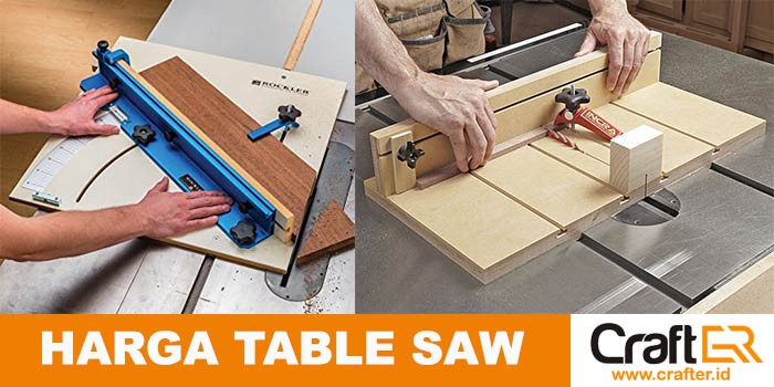 Info harga table saw